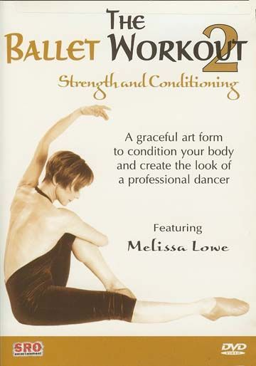 DVD: Ballet Workout 2; Strength and Conditioning at Chicago Dance Supply